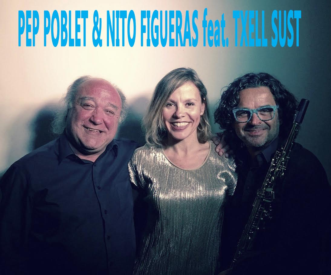 Pep Poblet & Nito Figueras feat. Txell Sust