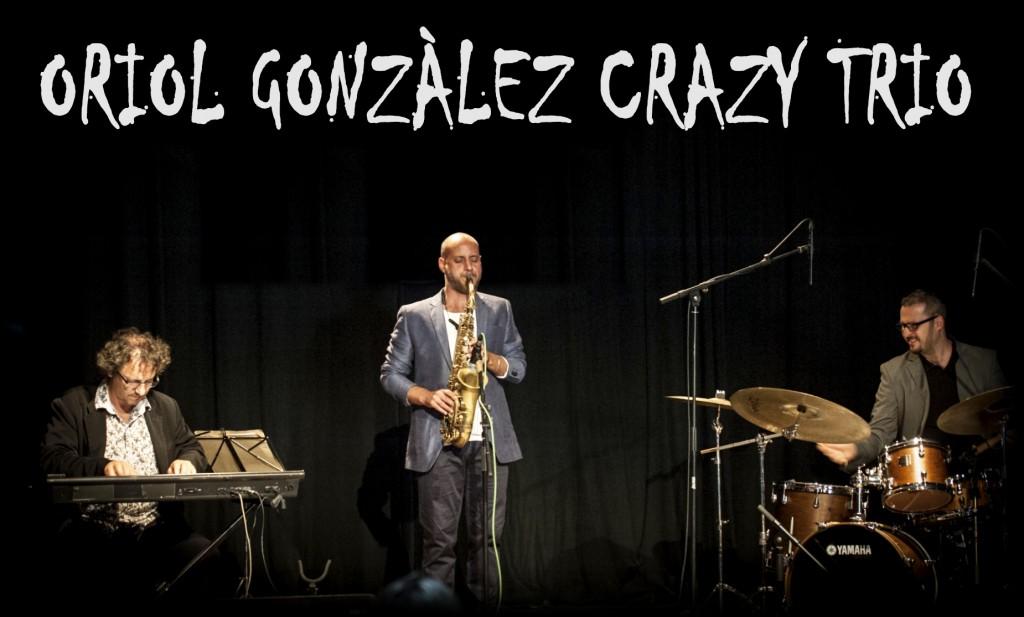 Oriol Gonzàlez Crazy Trio